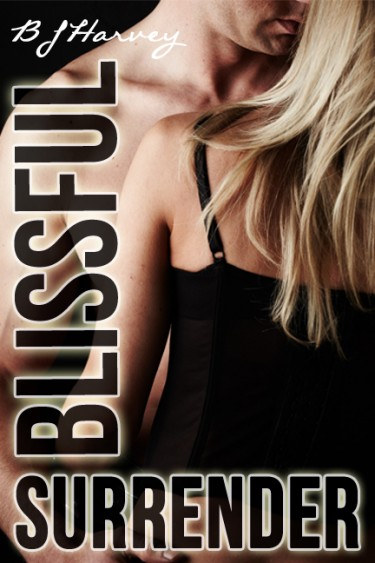 Cover Reveal & Giveaway: Blissful Surrender (Bliss #3) by B.J. Harvey