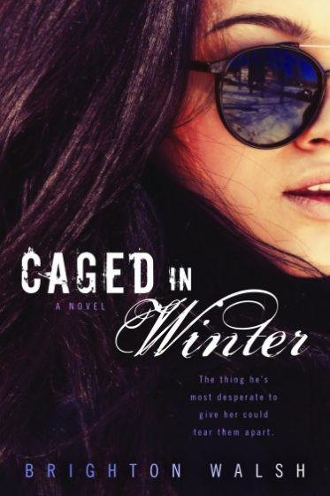 Cover Reveal: Caged in Winter by Brighton Walsh