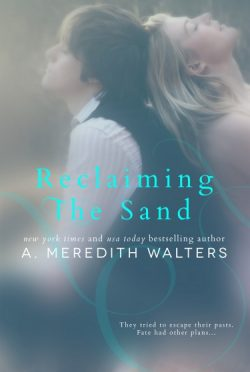 Cover Reveal: Reclaiming the Sand by A. Meredith Walters