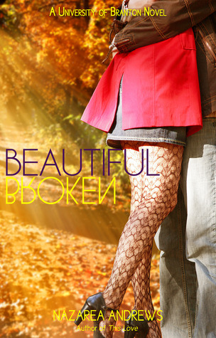 Nazarea Andrews - Beautiful Broken