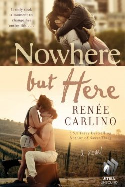 Cover Reveal & Giveaway: Nowhere But Here by Renee Carlino