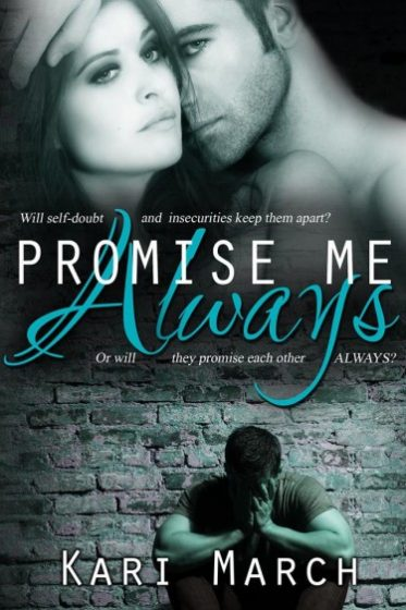 Book Blitz: Promise Me Always (Always #1) by Kari March