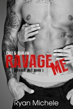 Promo & Giveaway: Ravage Me (Ravage MC #1) by Ryan Michele
