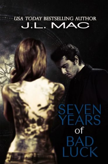 Book Blitz & Giveaway: Seven Years of Bad Luck by J.L. Mac