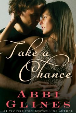 Book Promo: Take a Chance (Chances #1; Rosemary Beach #6) by Abbi Glines