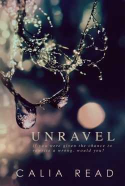 Release Week Blitz: Unravel by Calia Read