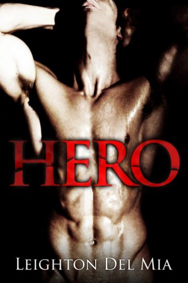 Release Day Blitz & Giveaway: Hero by Leighton Del Mia