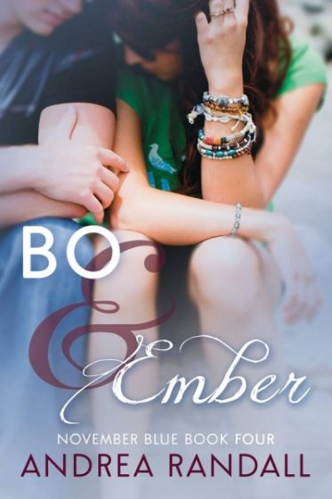 Cover Reveal: Bo & Ember (November Blue, #4) by Andrea Randall