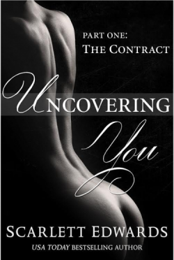 Release Day Blitz: Uncovering You: The Contract (Uncovering You #1) by Scarlett Edwards