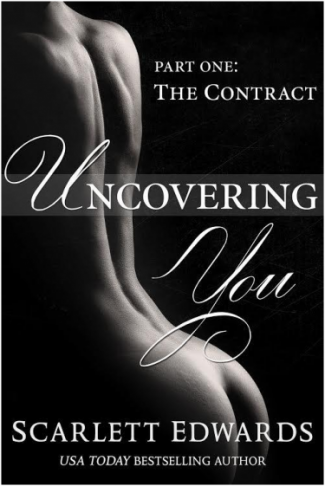Promo & Giveaway: Uncovering You: The Contract (Uncovering You #1) by Scarlett Edwards
