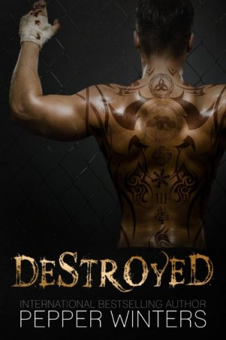 Release Blitz & Giveaway: Destroyed by Pepper Winters