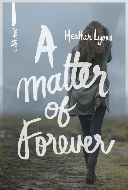 Cover Reveal: A Matter of Forever (Fate #4) by Heather Lyons