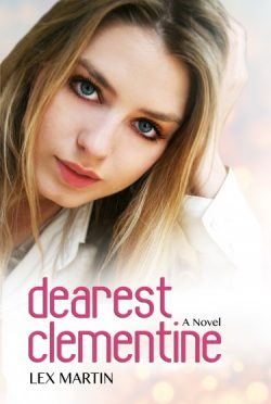 Cover Reveal & Giveaway: Dearest Clementine (Dearest, #1) by Lex Martin