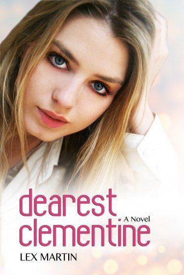 Cover Reveal & Giveaway: Dearest Clementine (Dearest, #1) by Lex Martin