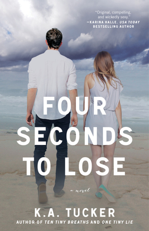 Release Day Launch & Giveaway: Four Seconds to Lose (Ten Tiny Breaths #3) by K.A. Tucker