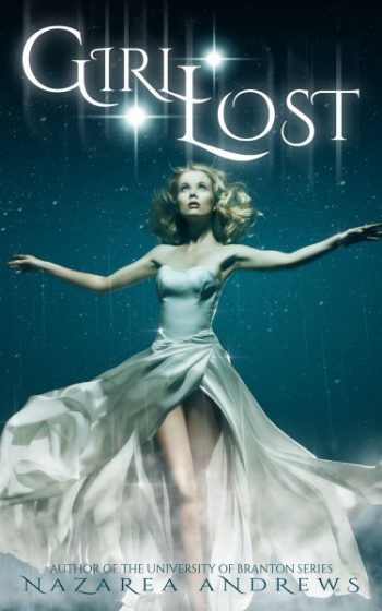 Cover Reveal & Giveaway: Girl Lost by Nazarea Andrews