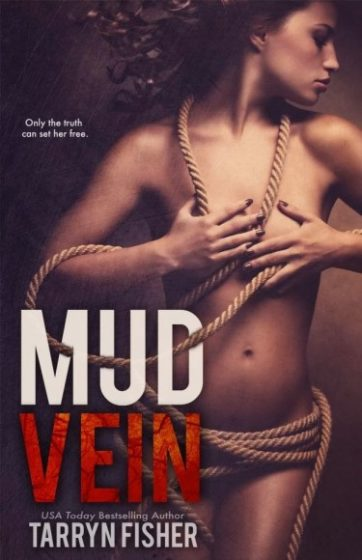 Excerpt & Special Announcement: Mud Vein by Tarryn Fisher