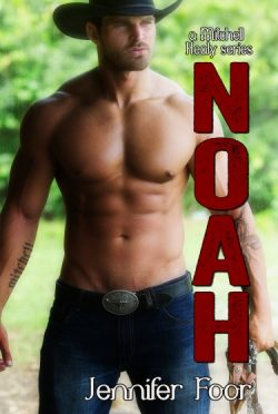 Cover Reveal: Noah Mitchell (Mitchell-Healy Cousins #1) by Jennifer Foor