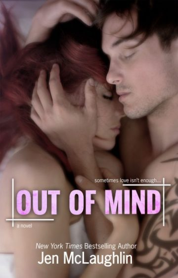 Cover Reveal & Giveaway: Out of Mind (Out of Line #3) by Jen McLaughlin