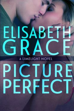 Release Blitz & Giveaway: Picture Perfect (Limelight #2) by Elisabeth Grace