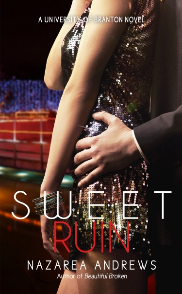 Release Blitz: Sweet Ruin (University of Branton #3) by Nazarea Andrews