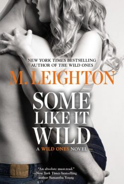 Review & Giveaway: Some like It Wild (The Wild Ones #2) by M. Leighton