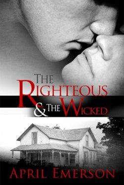 Promo & Giveaway: The Righteous and the Wicked by April Emerson