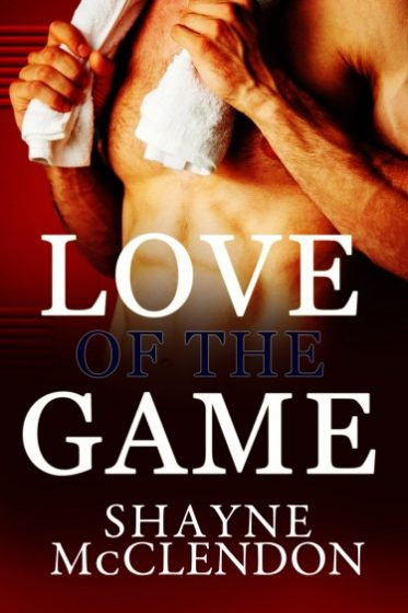 Coverl Reveal: Love of the Game by Shayne McClendon