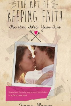 Cover Reveal & Giveaway: The Art of Keeping Faith (Uni Files #2) by Anna Bloom