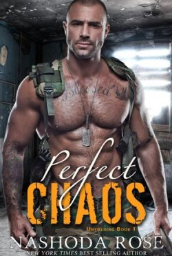Cover Reveal: Perfect Chaos (Unyielding #1) by Nashoda Rose