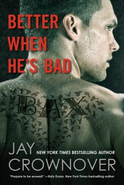 Promo: Better When He's Bad (Welcome to the Point #1) by Jay Crownover