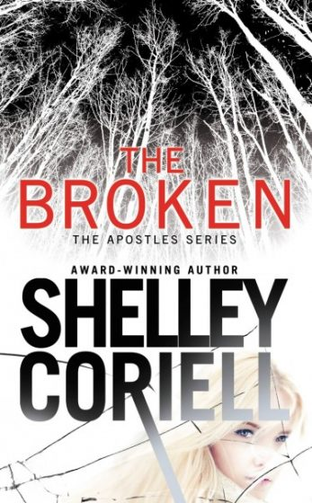 Review & Giveaway: The Broken (The Apostles #1) by Shelley Coriell