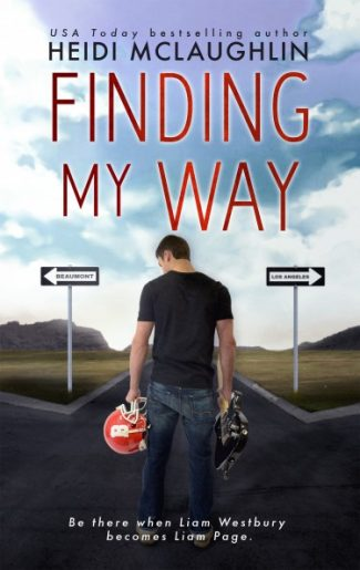 Release Day Blitz & Giveaway: Finding My Way (The Beaumont Series #4) by Heidi McLaughlin