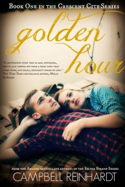 Blitz & Giveaway: Golden Hour (Crescent City #1) by Campbell Reinhardt