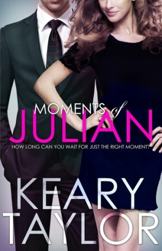 Cover Reveal: Moments of Julian by Keary Taylor