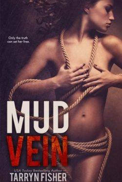 Letter to Readers: Mud Vein by Tarryn Fisher
