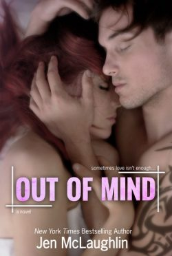 Teaser Blitz: Out of Mind (Out of Line #3) by Jen McLaughlin