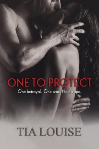 Release Blitz & Giveaway: One to Protect (One to Hold #3) by Tia Louise