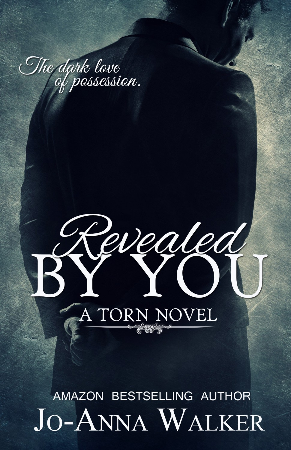 Revealed by You - Joanna Walker