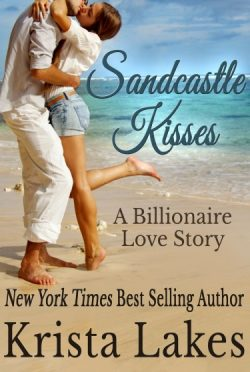 Cover Reveal: Sandcastle Kisses: A Billionaire Love Story (The Kisses Series, #5)  by Krista Lakes
