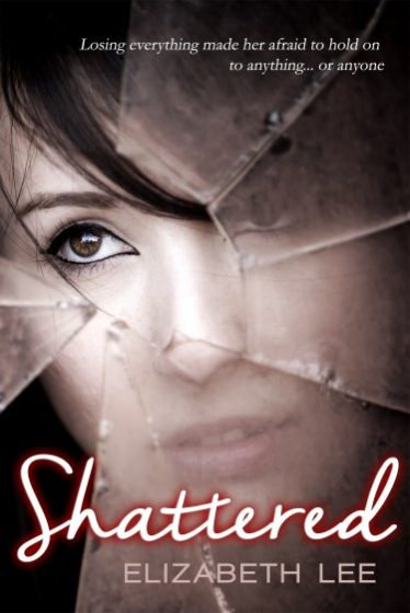 Release Day Launch: Shattered by Elizabeth Lee