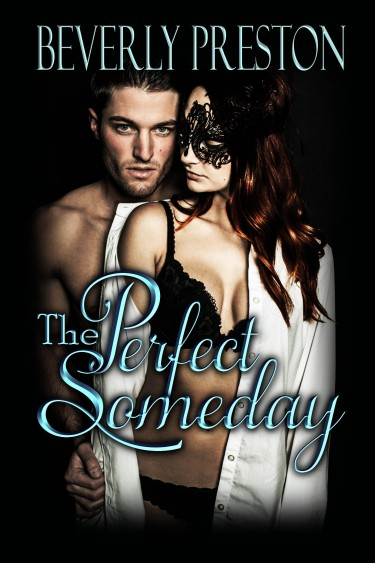 Cover Reveal: The Perfect Someday (The Mathews Family Series #3) by Beverly Preston