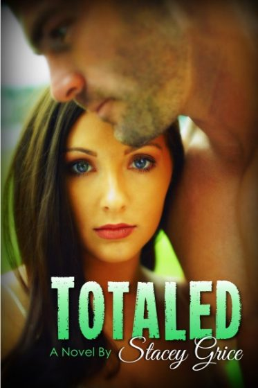 Cover Reveal: Totaled by Stacey Grice