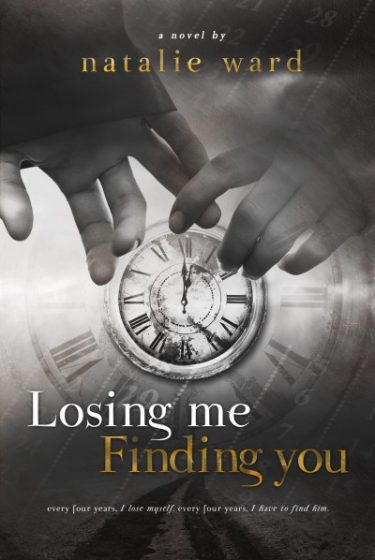 Cover Reveal: Losing Me / Finding You by Natalie Ward