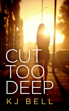 Review & Giveaway: Cut Too Deep by K.J. Bell