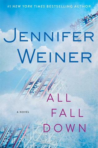 Promo: All Fall Down by Jennifer Weiner