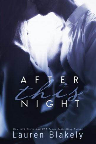 Release Day Launch & Giveaway: After this Night (Seductive Nights #2) by Lauren Blakely