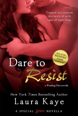 Release Day Blast & Giveaway: Dare to Resist (Wedding Dare 0.5) by Laura Kaye