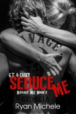Cover Reveal: Seduce Me (Ravage MC #2) by Ryan Michele