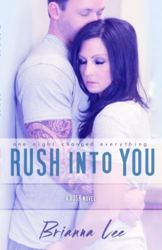 Release Day Launch & Giveaway: Rush Into You (Rush #1) by Brianna Lee